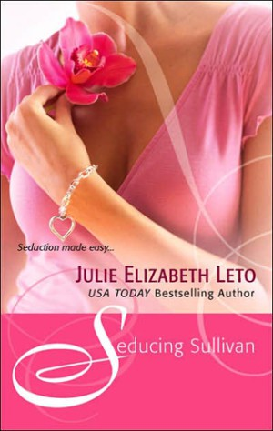 REVIEW:  Seducing Sullivan by Julie E Leto
