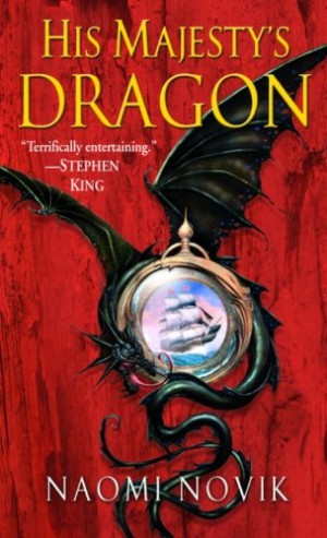 REVIEW:  His Majesty's Dragon by Naomi Novik