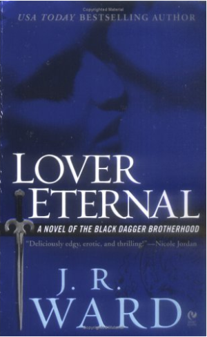 REVIEW:  Lover Eternal by JR Ward