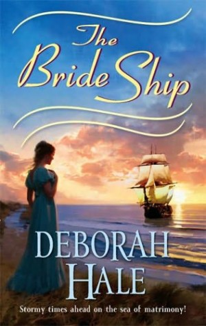 REVIEW:  The Bride Ship by Deborah Hale