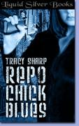 Repo Chick Blues