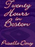 Twenty Hours in Boston
