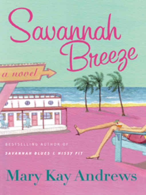 REVIEW:  Savannah Breeze by Mary Kay Andrews