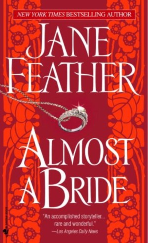 REVIEW:  Almost a Bride by Jane Feather