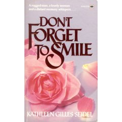 REVIEW:  Don't Forget to Smile by Kathleen Gilles Seidel