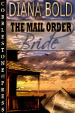 REVIEW:  The Mail Order Bride by Diana Bold