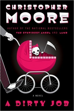 REVIEW:  Dirty Job by Christopher Moore