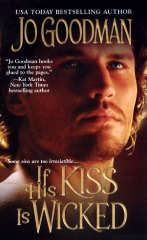 REVIEW:  If His Kiss Is Wicked by Jo Goodman