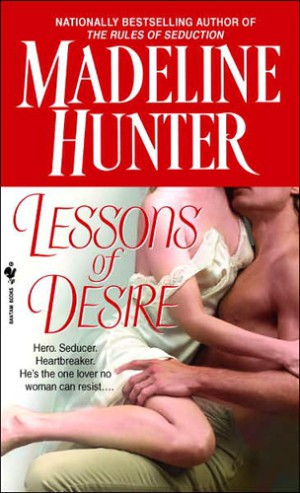 REVIEW:  Lessons of Desire by Madeline Hunter