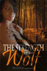 REVIEW:  September Release – Strength of the Wolf by Jorrie Spencer