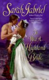 REVIEW:  To Wed a Highland Bride by Sarah Gabriel