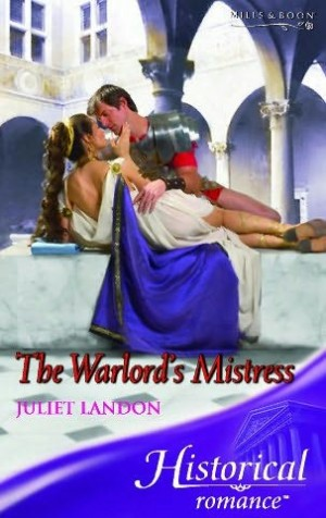 REVIEW:  The Warlord's Mistress by Juliet Landon