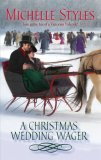 REVIEW:  A Christmas Wedding Wager by Michelle Styles