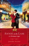 REVIEW:  Annie on the Lam A Christmas Caper by Jennifer Archer