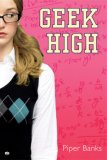 REVIEW:  Geek High by Piper Banks