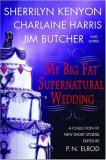 REVIEW:  My Big Fat Supernatural Honeymoon edited by P.N. Elrod