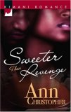 REVIEW:  Sweeter Than Revenge by Ann Christopher