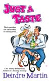 REVIEW:  Just a Taste by Deirdre Martin