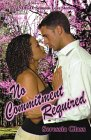 REVIEW:  No Commitment Required by Seressia Glass