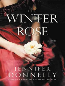 REVIEW: The Winter Rose by Jennifer Donnelly