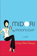 REVIEW: Midori by Moonlight by Wendy Nelson Tokunaga