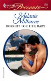 REVIEW:  Bought for Her Baby by Melanie Milburne