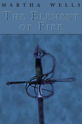GUEST REVIEW: Element of Fire by Martha Wells