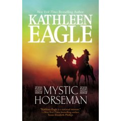 REVIEW: Mystic Horseman by Kathleen Eagle