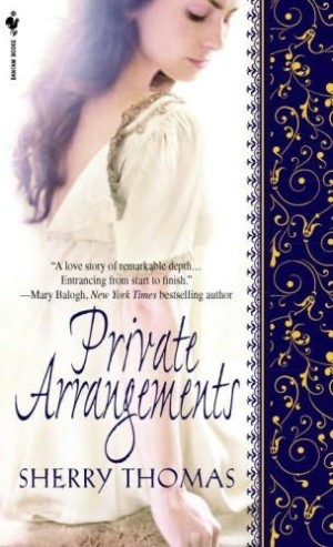 REVIEW: Private Arrangements by Sherry Thomas