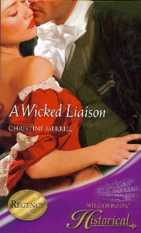 REVIEW:  A Wicked Liaison by Christine Merrill