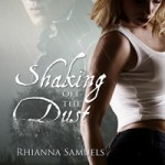 REVIEW: Shaking off the Dust by Rhianna Samuels