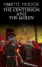 REVIEW: The Centurion and the Queen by Minnette Meador