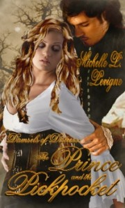REVIEW: Damsels in Distress: The Prince and the Pickpocket by Michelle Levigne (2/07)