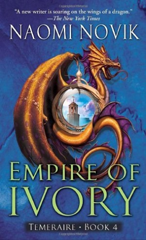 REVIEW: Empire of Ivory by Naomi Novik