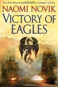 REVIEW: Victory of Eagles by Naomi Novik