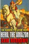 REVIEW: Hero the Amazon: An Historical Romance by Sam Bonnamy