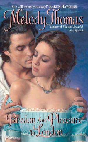 REVIEW:  Passion and Pleasure in London by Melody Thomas