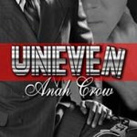 GUEST REVIEW:  Uneven by Anah Crow