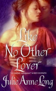 REVIEW:  Like No Other Lover by Julie Ann Long