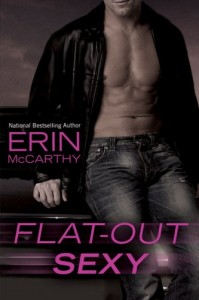 REVIEW & GIVEAWAY:  Flat Out Sexy by Erin McCarthy