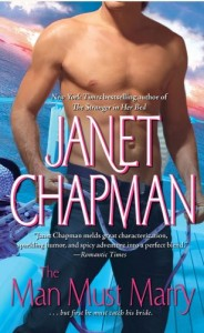 REVIEW:  That Man Must Marry by Janet Chapman