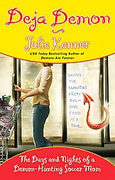 REVIEW: Deja Demon by Julie Kenner