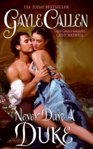 REVIEW: Never Dare a Duke by Gayle Callen