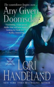 REVIEW: Any Given Doomsday (Phoenix Chronicles-Volume I) by Lori Handeland