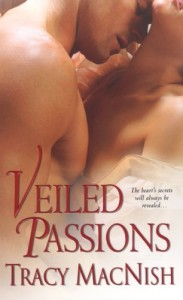 REVIEW:  Veiled Passions by Tracy MacNish