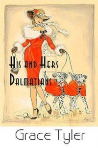 REVIEW: His and Hers Dalmatians by Grace Tyler