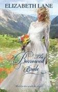 REVIEW: The Borrowed Bride by Elizabeth Lane