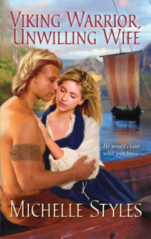 REVIEW: Viking Warrior, Unwilling Wife by Michelle Styles