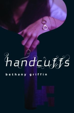 REVIEW: Handcuffs by Bethany Griffin