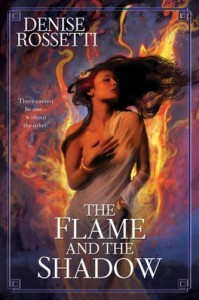 REVIEW:  The Flame and the Shadow by Denise Rossetti